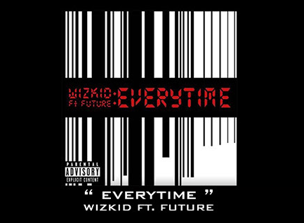 WizKid ft. Future – Everytime