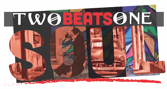 "RAY CHEW & VIVIAN SCOTT CHEW EXECUTIVE PRODUCE NEW ""TWO BEATS, ONE SOUL"" ALBUM – CELEBRATING THE SOUNDS & ARTISTRY OF CUBA"