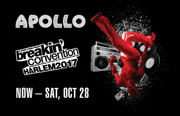 Through Oct. 28: BREAKIN' CONVENTION Returns to The Apollo Theater: Harlem!