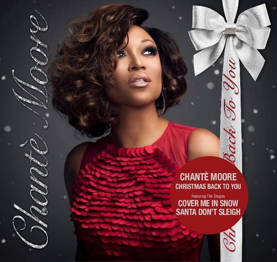 "R&B SONGSTRESS CHANTE' MOORE ANNOUNCES THE RELEASE OF HER FIRST-EVER CHRISTMAS ALBUM, ""CHRISTMAS BACK TO YOU"" ARRIVING ON NOVEMBER 3rd, 2017, VIA HER OWN RECORD LABEL CM7 RECORDS."