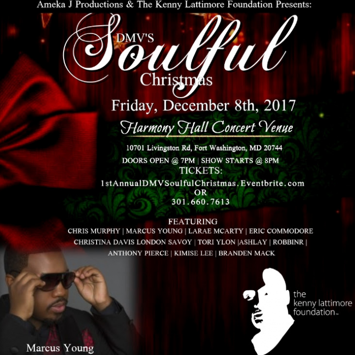 DMV's (1st Annual) Soulful Christmas | Harmony Hall Concert Venue | Friday December 8