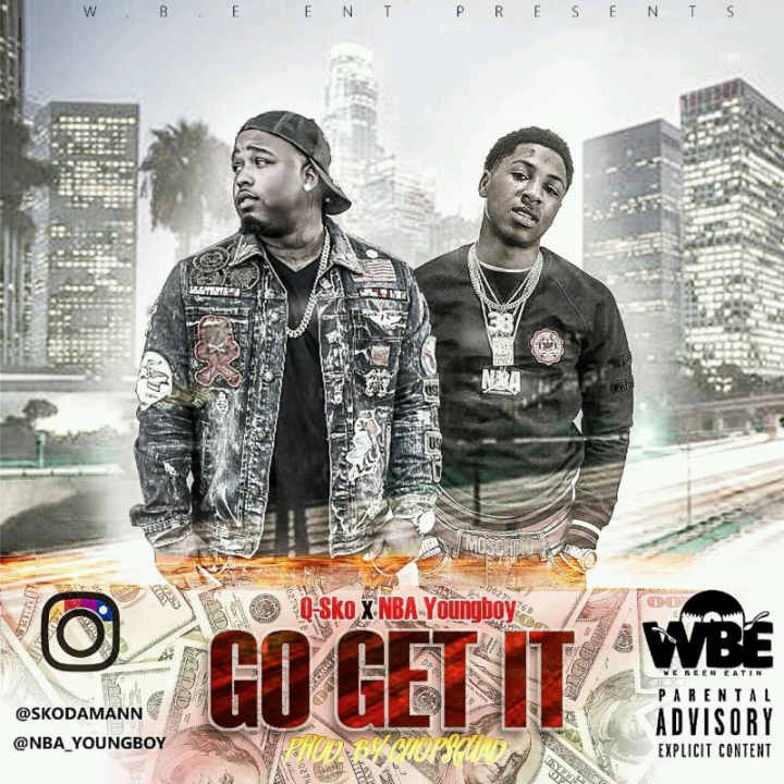 "Q Sko & NBA Youngboy ""Go Get It"" New Single!"