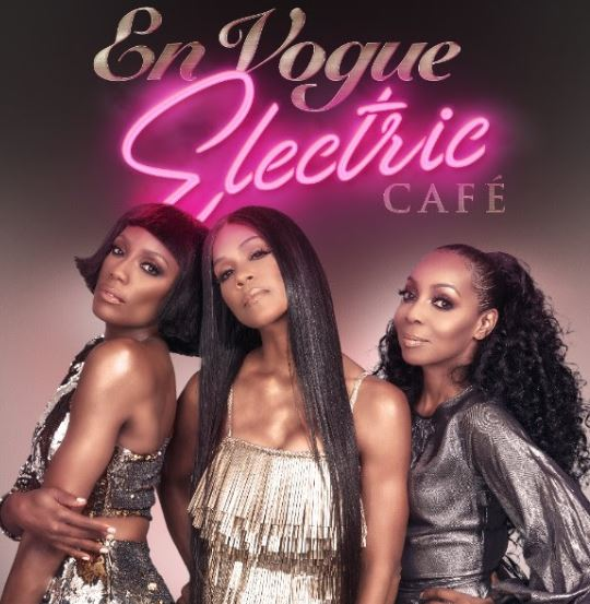 EN VOGUE'S NEW ALBUM 'ELECTRIC CAFE' OUT TODAY