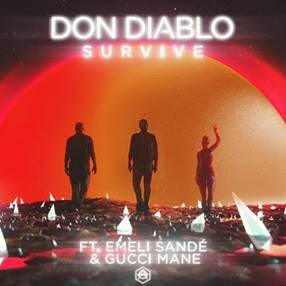 "DON DIABLO RELEASES ""SURVIVE"" FT. EMELI SANDE & GUCCI MANE"