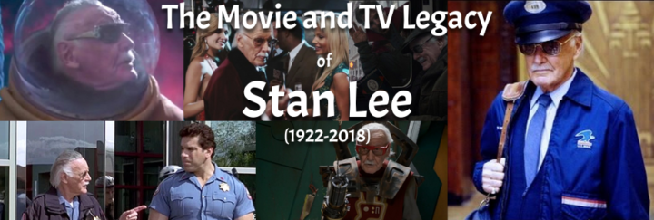 A Tribute To Stan Lee's Legacy in Movie and TV (1922-2018)