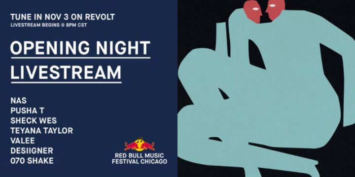 Red Bull Music Festival Chicago Kicks Off This Saturday, Live Stream Opening Night with Nas, Pusha T, Sheck Wes, Teyana Taylor, Valee, 070 Shake + More
