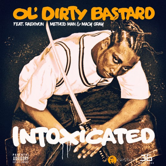 """Let's Celebrate ODB's 50th Birthday with His Track """"Intoxicated""""!"""