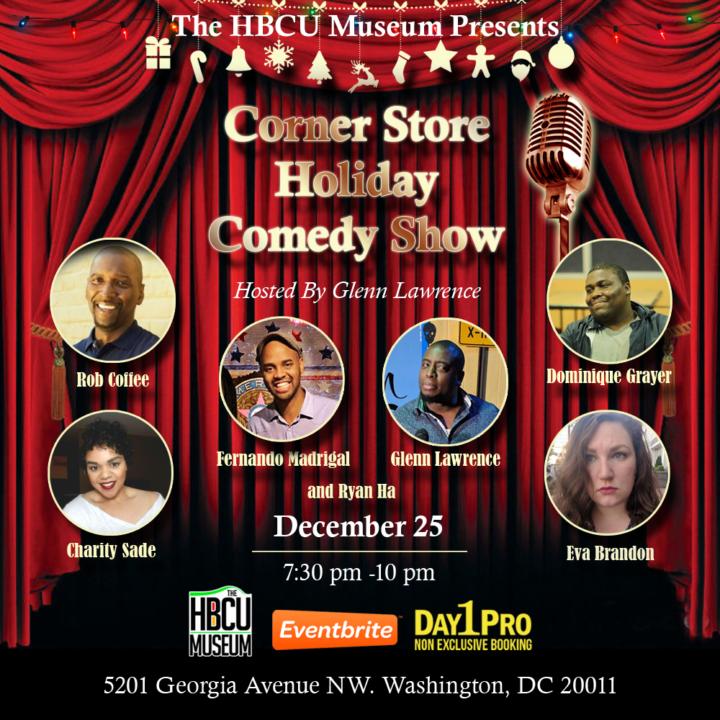 Corner Store  Holiday Comedy Show  Dec. 25
