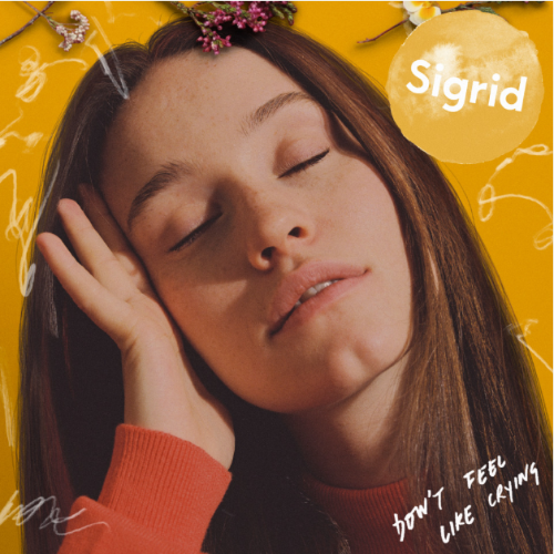 "Sigrid Releases New Single, ""Don't Feel Like Crying,"" OUT NOW 1/17"