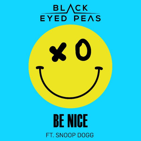 "Black Eyed Peas Release New Single ""Be Nice"" Ft. Snoop Dogg"