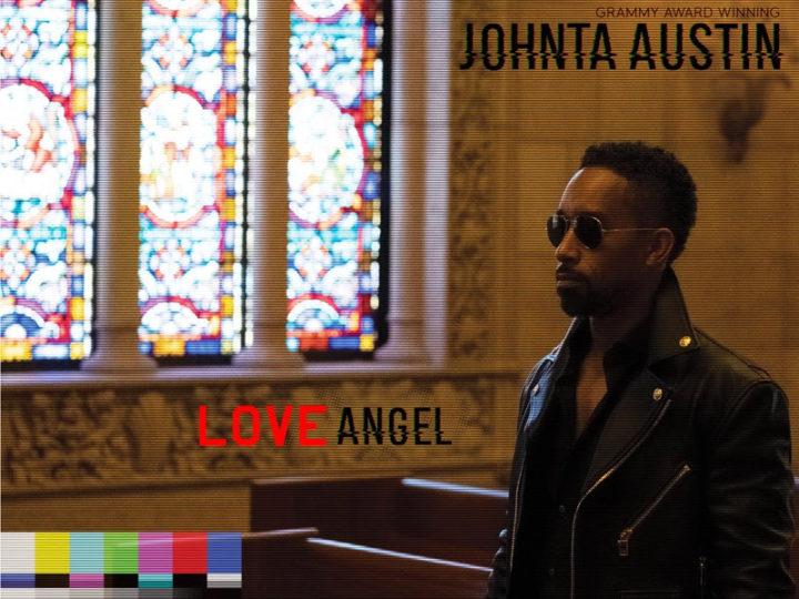 """GRAMMY AWARD-WINNING SONGWRITERJOHNTÁ AUSTIN RELEASES NEW SINGLE""""LOVE ANGEL"""""""