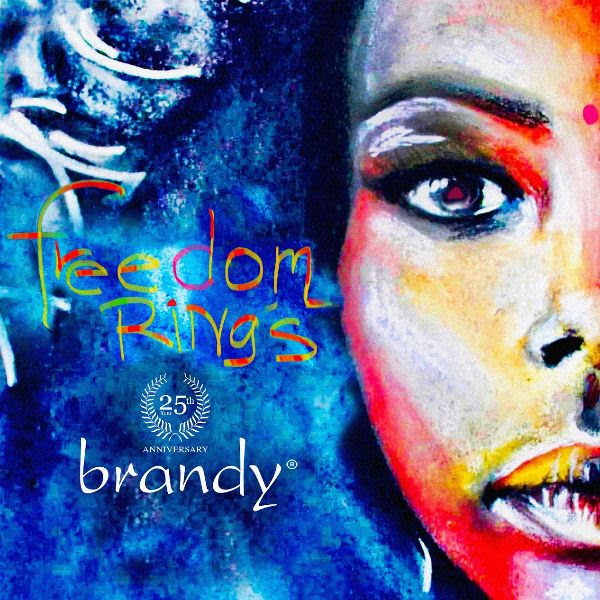 """Brandy Releases """"Freedom Rings"""" Today"""