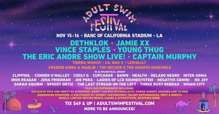 ADULT SWIM FESTIVAL — Press Applications Now Open || Nov 15 & 16 in LA w. Dethklok, Jamie xx, Eric Andre, Vince Staples, Lil Nas X, Tierra Whack & Much More