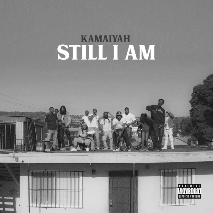 "KAMAIYAH RELEASES NEW SINGLE & VIDEO ""STILL I AM"" – AVAILABLE EVERYWHERE TODAY"