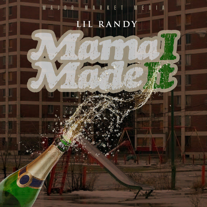 "Lil Randy Motivates Us In, ""Mama I Made It"" (Official Music Video)"