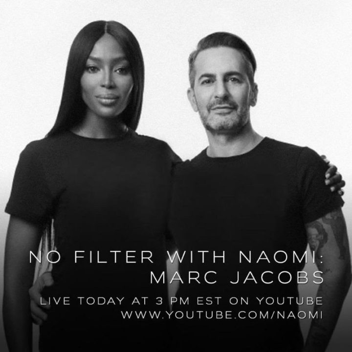 "NAOMI CAMPBELL ANNOUNCES MARC JACOBS AS SECOND GUEST CONVERSATION FOR ""NO FILTER WITH NAOMI"