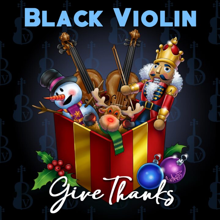 Black Violin Releases Debut Holiday Album 'Give Thanks'